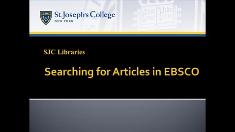 Thumbnail for entry Searching for Articles in EBSCO