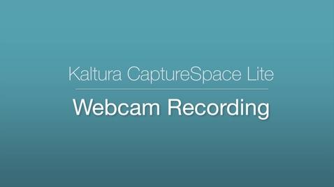 Thumbnail for entry CaptureSpace Lite - Webcam Recording
