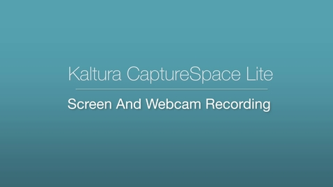 Thumbnail for entry CaptureSpace Lite - Screen and Webcam Recording