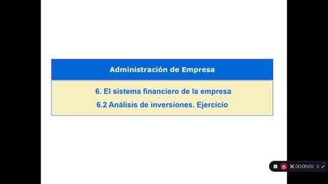 Miniatura para la entrada Tema 6. El sistema Financiero de la empresa. 6.2 Análisis de inversiones. Ejercicio (V)