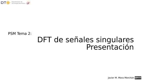 Miniatura para la entrada Transformada DFT singulares. Presentación