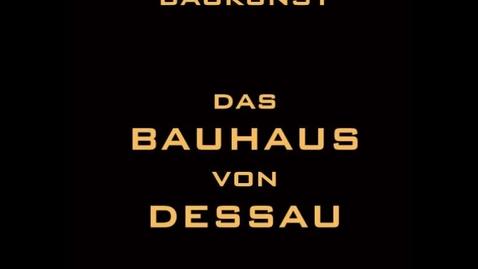 Miniatura para la entrada Das Bauhaus von Dessau