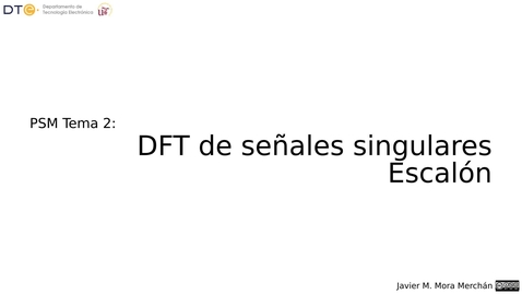 Miniatura para la entrada psm-2-DFT-Singular-escalon