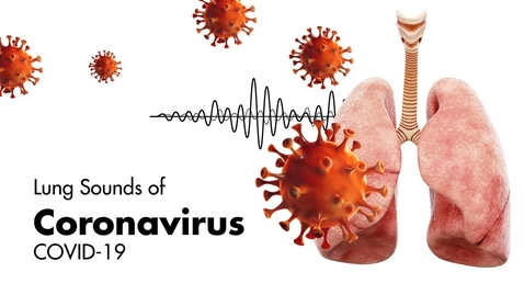Thumbnail for entry Sounds of Coronavirus (COVID-19) - Lung Sounds