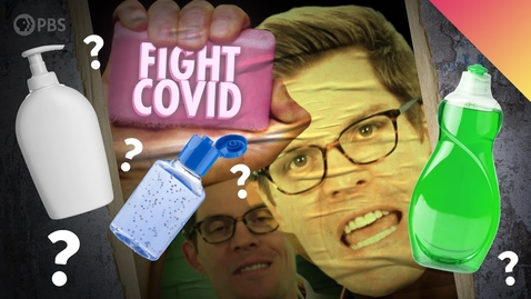 Thumbnail for entry Why Soap Is Still Our Best Weapon Against Coronavirus