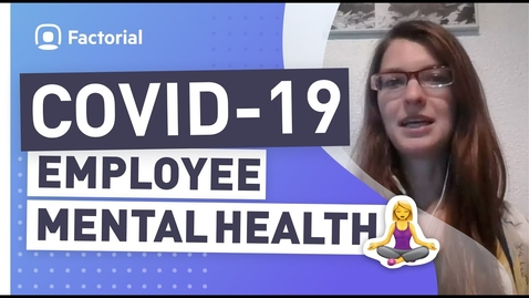 Thumbnail for entry How COVID-19🦠 is affecting EMPLOYEE MENTAL HEALTH🧘