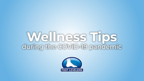 Thumbnail for entry Wellness Tips During the COVID-19 Crisis