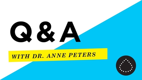 Thumbnail for entry COVID-19 Q+A with Endocrinologist Dr. Anne Peters