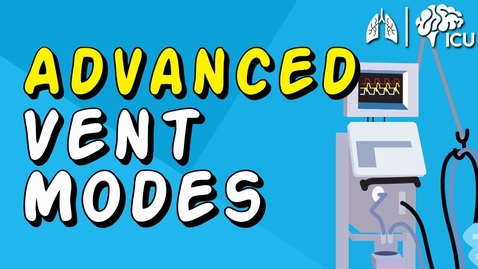 Thumbnail for entry Advanced Vent Modes - PRVC, APRV, HFOV and MORE!