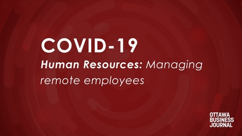 Thumbnail for entry Coping with COVID-19: How to manage remote employees