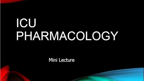 Thumbnail for entry ICU Pharmacology