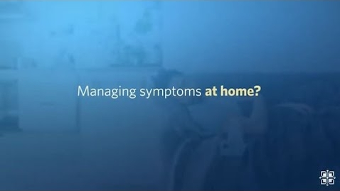 Thumbnail for entry Managing COVID-19 Symptoms at Home