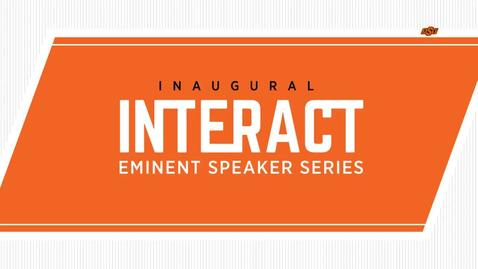 Thumbnail for entry REBROADCAST :   Inaugural INTERACT Eminent Speaker Series