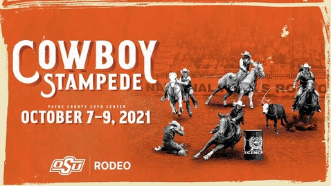 Thumbnail for entry 2021 Cowboy Stampede Rodeo: Friday Performance