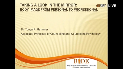 Thumbnail for entry REBROADCAST: Taking a look in the mirror: Body image from personal to professional