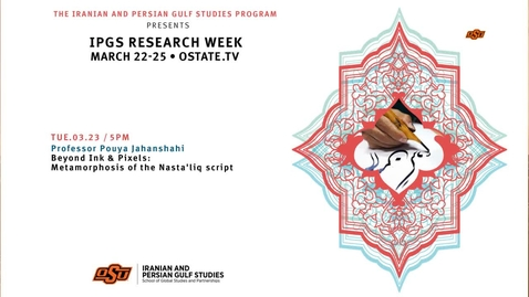 Thumbnail for entry IPGS Research Week--Beyond Ink & Pixels:Metamorphosis of the Nasta'liq Script
