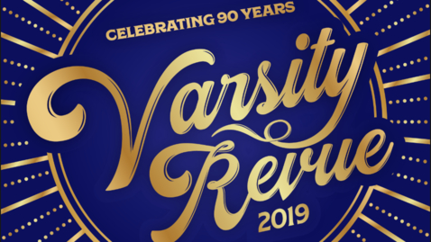 Thumbnail for entry Varsity Revue 2019