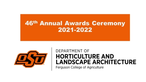 Thumbnail for entry 2021-2022 Scholarship Awards Ceremony for Horticulture and Landscape