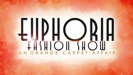 Thumbnail for entry Euphoria Fashion Show 2018