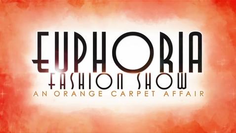 Thumbnail for entry Euphoria Fashion Show 2018