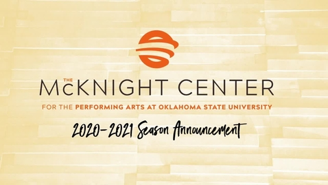 Thumbnail for entry  McKnight Center for the Performing Arts 2020-2021 Season Announcement