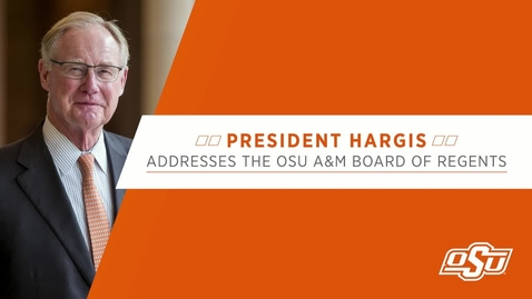 Thumbnail for entry OSU President Burns Hargis Announces Retirement Plans at OSU A&M Board of Regents Meeting