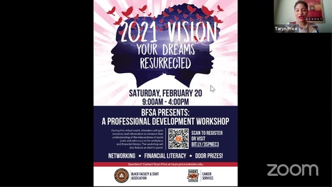 Thumbnail for entry REBROADCAST : The Black Faculty and Staff Association Presents: A Professional Development Workshop 2021 Vision: Your Dreams Resurrected