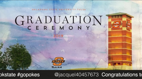 Thumbnail for entry Spring 2019 Commencement: OSU-Tulsa