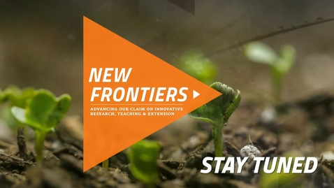 Thumbnail for entry  Historic Gift Launches New Frontiers Campaign to Transform OSU's College of Agricultural Sciences and Natural Resources