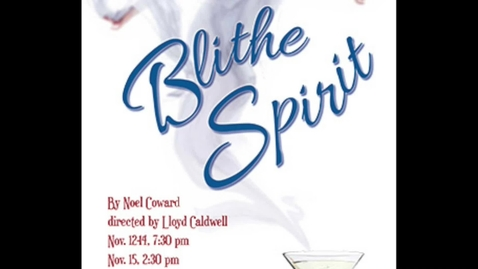 Thumbnail for entry OSU Theatre Presents: Blithe Spirit