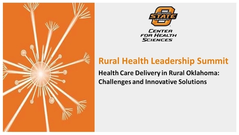Thumbnail for entry REBROADCAST: OSU-CHS Rural Health Summit