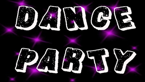 Thumbnail for entry Dance Party!