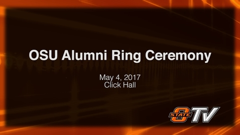 Thumbnail for entry REBROADCAST: OSU Alumni Ring Ceremony 2017