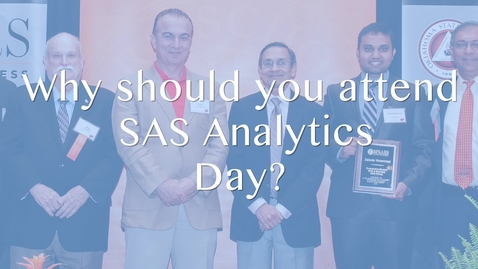 Thumbnail for entry Why should you attend SAS Data Analytics Day?