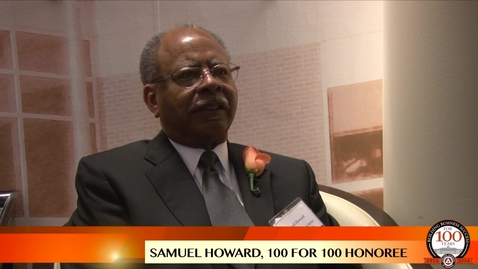 Thumbnail for entry Samuel Howard - 100 For 100 Honoree