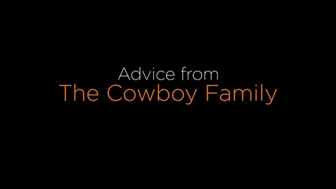 Thumbnail for entry Advice from the Cowboy Family
