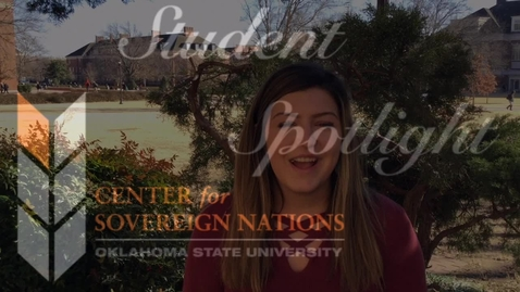 Thumbnail for entry Center for Sovereign Nations Student Spotlight | Emma Kincade