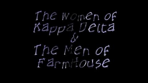 Thumbnail for entry 2013 Freshman Follies: Kappa Delta/FarmHouse