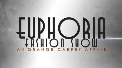 Thumbnail for entry Euphoria Fashion Show 2016
