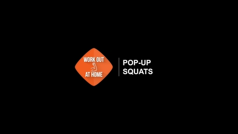 Thumbnail for entry Pop-up Squats