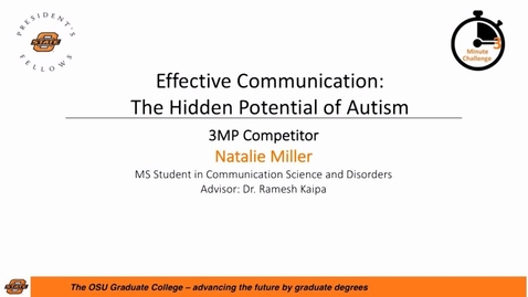 Thumbnail for entry 2017 Three Minute Challenge Presentation Natalie Miller Effective Communication