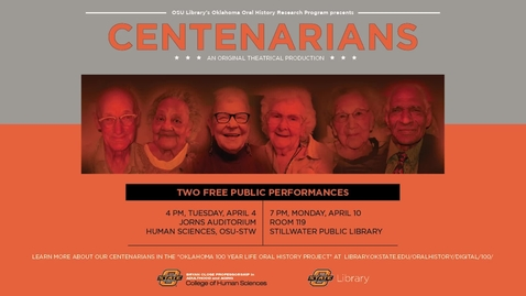 Thumbnail for entry Centenarians An Original Theatrical Production