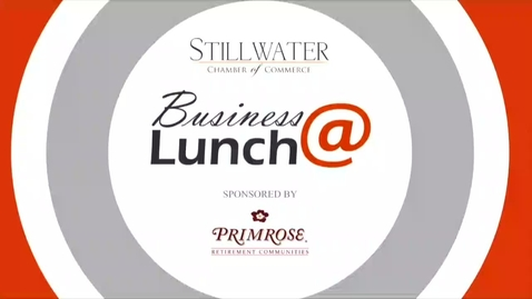 Thumbnail for entry June 2016  Stillwater Chamber of Commerce Business@Lunch:  The Future of Oil and Gas Markets
