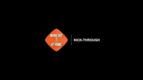 Thumbnail for entry Kick-through