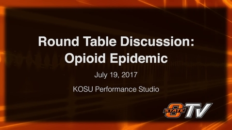 Thumbnail for entry REBROADCAST: Round Table Discussion: Opioid Epidemic