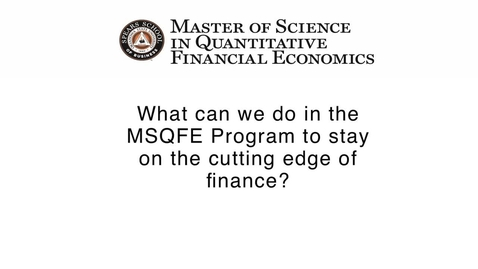 Thumbnail for entry The Cutting Edge of Finance- Oklahoma State's MSQFE Program