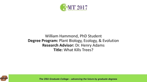 Thumbnail for entry William Hammond, PhD Student: What Kills Trees?