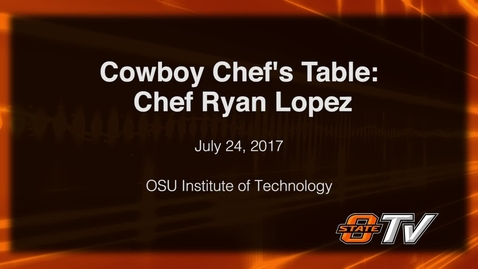 Thumbnail for entry REBROADCAST: Cowboy Chef's Table : Ryan Lopez