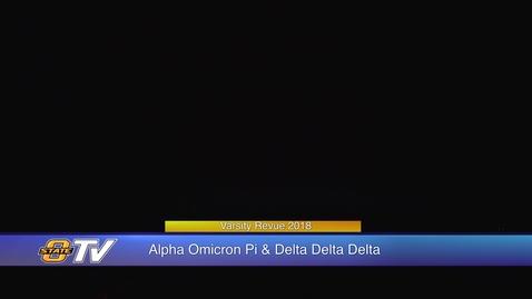 Thumbnail for entry Varsity Revue 2018:  Alpha Omicron Pi & Delta Delta Delta