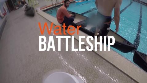 Thumbnail for entry Water battleship  promo